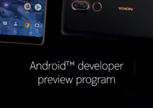 Android P Beta Program x Nokia 7 Plus